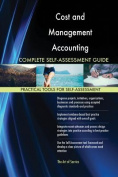Cost and Management Accounting Complete Self-Assessment Guide
