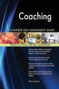 Coaching Complete Self-Assessment Guide