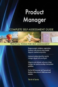 Product Manager Complete Self-Assessment Guide