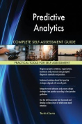 Predictive Analytics Complete Self-Assessment Guide
