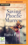 Saving Phoebe Murrow [Audio]