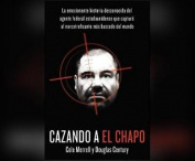 Cazando a El Chapo (Hunting El Chapo) [Spanish] [Audio]