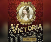 Victoria: Portrait of a Queen [Audio]