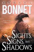 Sights, Signs, and Shadows
