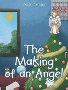 The Making of an Angel