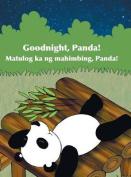 Goodnight, Panda! / Matulog Ka Ng Mahimbing, Panda!