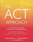 The ACT Approach