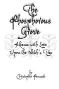 The Phosphorous Grove