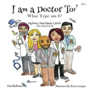 I Am a Doctor Too
