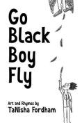 Go Black Boy Fly