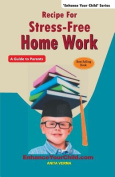 Receipe for Stress-Free Home Work