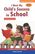 I Want My Child's Success in School