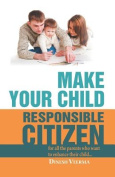 Make Your Child a Responsible Citizen