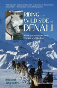 Riding the Wild Side of Denali
