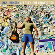 All The Light Above It Too CD by Jack Johnson 1Disc