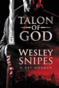 Talon of God: A Novel