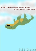 The Dinosaur Who Fell Through the Sky