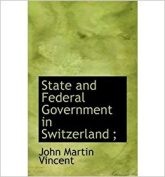 State and Federal Government in Switzerland
