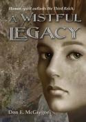 A Wistful Legacy