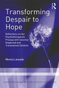 Transforming Despair to Hope