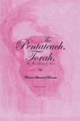 The Pentateuch, Torah,