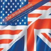 Our British Invasion