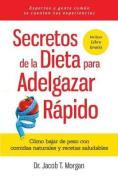Secretos de la Dieta Para Adelgazar Rapido [Spanish]