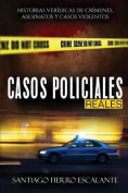 Casos Policiales Reales [Spanish]