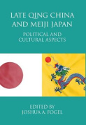 Late Qing China and Meiji Japan