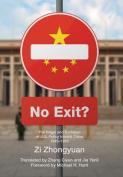 No Exit?
