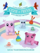 Cushie and Friends