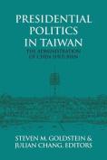 Presidential Politics in Taiwan