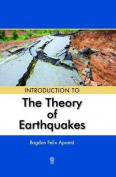 INTRODUCTION TO THE THEORY OF EARTHQUAKES
