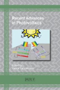Recent Advances in Photovoltaics
