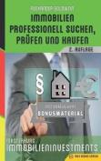 Immobilien Professionell Suchen, Prufen Und Kaufen [GER]