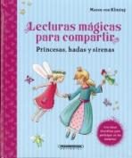 Lecturas Magicas Para Compartir [Spanish]