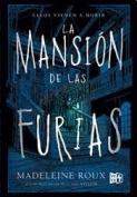 La Mansion de Las Furias [Spanish]