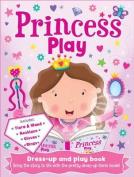 Princess Play (Play Book Dress-Up) [Board book]
