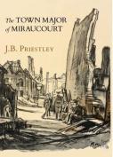 The Town Major of Miraucourt
