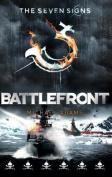 Seven Signs #7: Battlefront