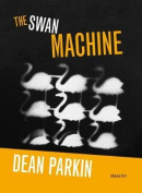 The Swan Machine