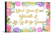 Mind Your Own Biscuits Saying - Watercolour Flowers