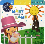 Little Baby Bum Mary Had a Little Lamb [Board book]