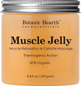 Botanic Hearth Muscle Jelly Hot Cream 260ml - 100% Natural Cellulite Cream Treatment, Promotes Supple & Toned Skin, Sore Muscles, Muscle Relaxant & Pain Relief Cream