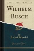 Wilhelm Busch  [GER]