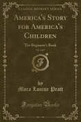 America's Story for America's Children, Vol. 1 of 5