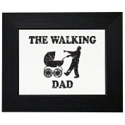 The Walking Dad - Zombie Dad Pushing Baby Framed Print Poster Wall or Desk Mount Options