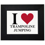I Love Trampoline Jumping With Classic Red Heart Framed Print Poster Wall or Desk Mount Options