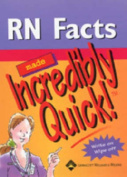 RN Facts Made Incredibly Quick! (Made Incredibly Easy