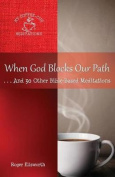 When God Blocks Our Path